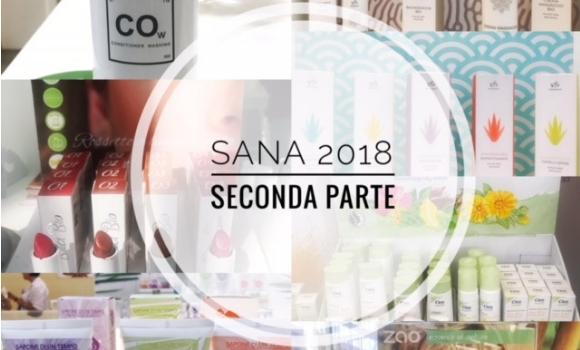 Sana 2018 tante novità! 2° parte, lunedì 10 Settembre2018